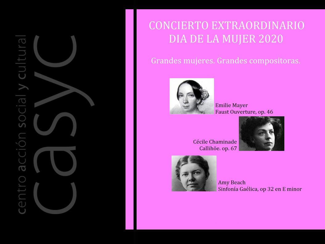 Grandes Mujeres. Grandes Compositoras. Concierto extraordinario Día de la Mujer.