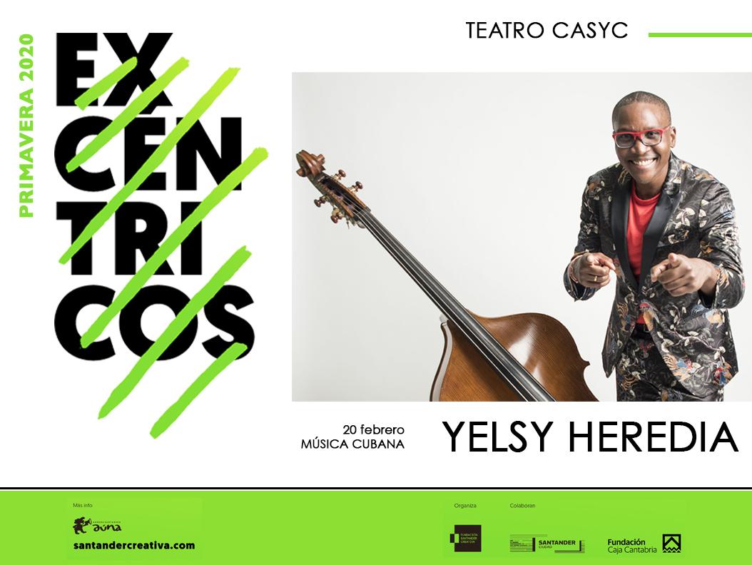 Yelsy Heredia»Excéntricos». Ciclo de Conciertos.