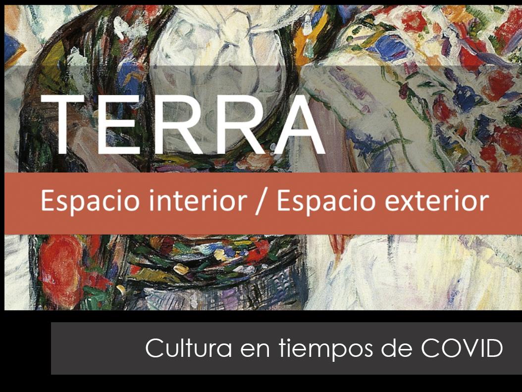 TERRA… espacio interior/espacio exterior.