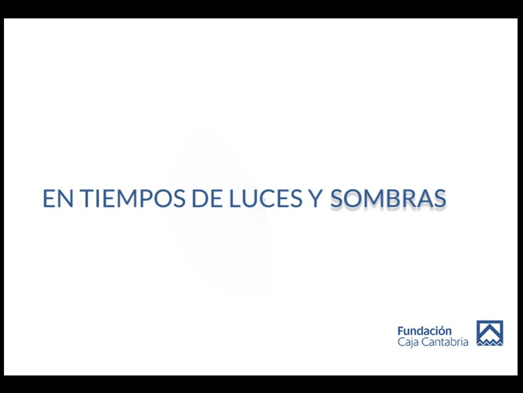 EN TIEMPOS DE LUCES Y SOMBRAS