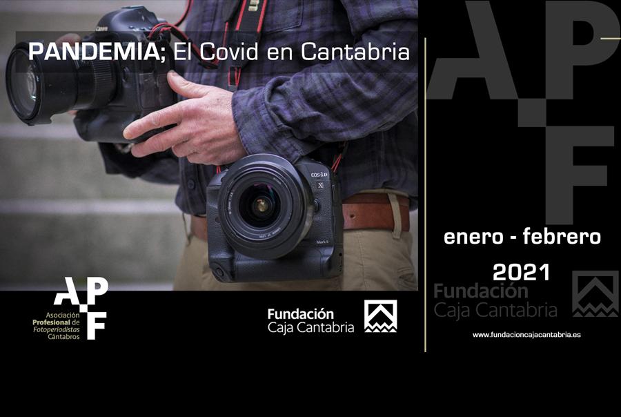 Exposición, PANDEMIA; El covid en Cantabria
