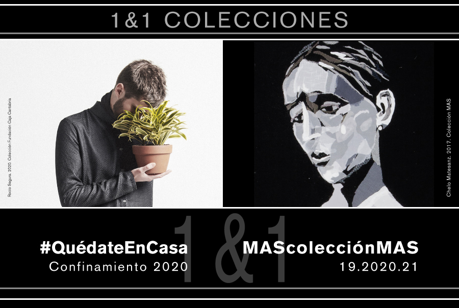 Exposición. #QuédateEnCasa & MAScolecciónMAS