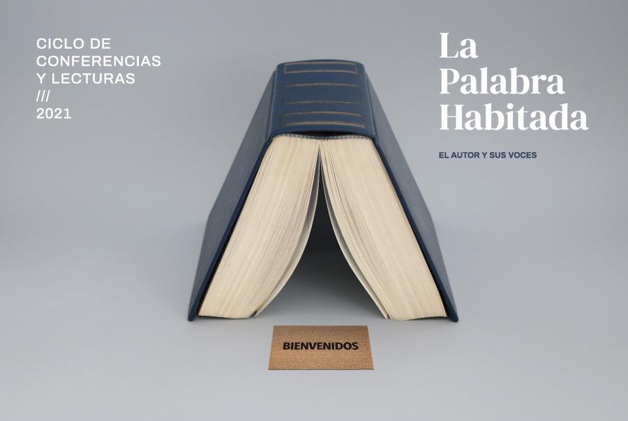 La Palabra Habitada ///2021; El autor y sus voces