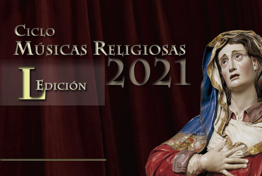 L Edición Ciclo Músicas Religiosas