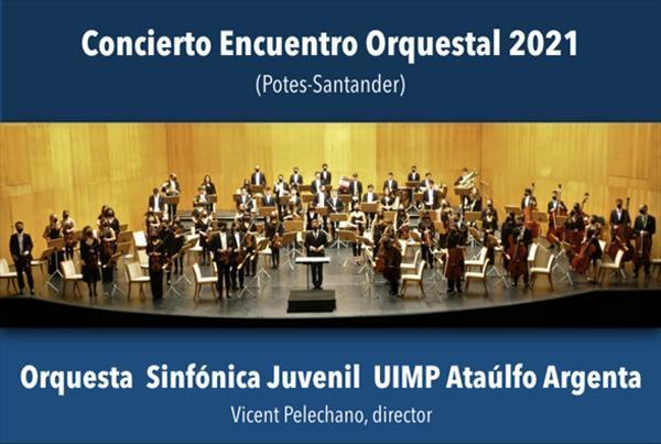 Concierto Encuentro Orquestal 2021 (Potes – Santander)